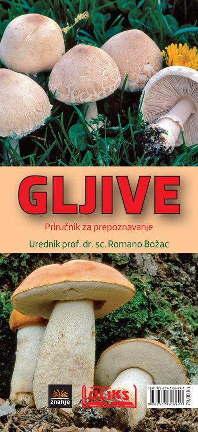 Gljive - priručnik za prepoznavanje