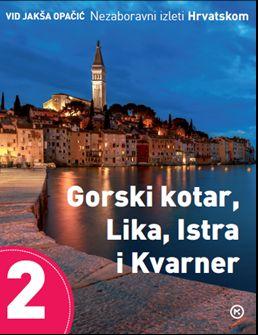 Gorski kotar, Lika, Istra i Kvarner