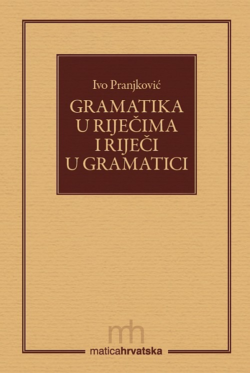 Gramatika u riječima i riječi u gramatici