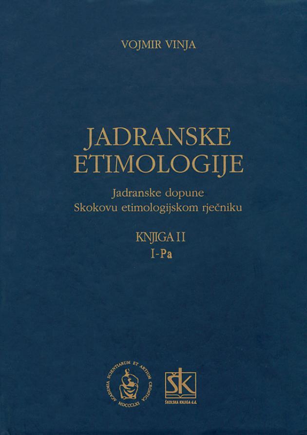 Jadranske etimologije, knjiga II