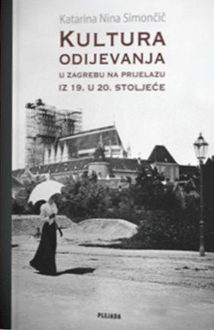 Kultura odijevanja u Zagrebu na prijelazu iz 19. u 20. stoljeće