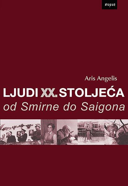 Ljudi XX. stoljeća od Smirne do Saigona