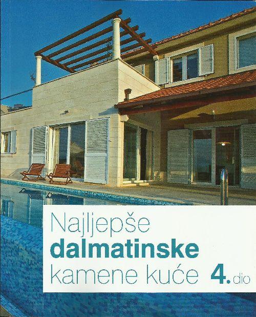Najljepše dalmatinske kamene kuće 4. dio