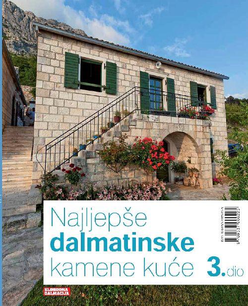 Najljepše dalmatinske kamene kuće 3. dio