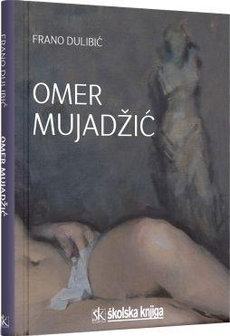 Omer Mujadžić - monografija