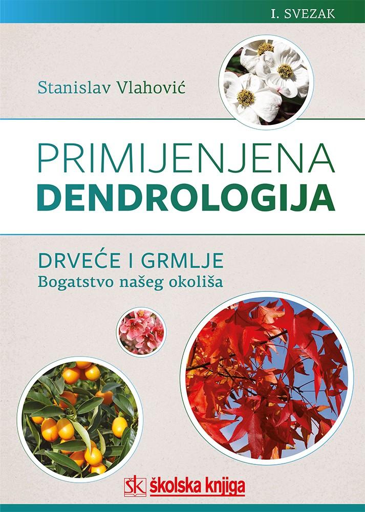 Primijenjena dendrologija - 1. svezak