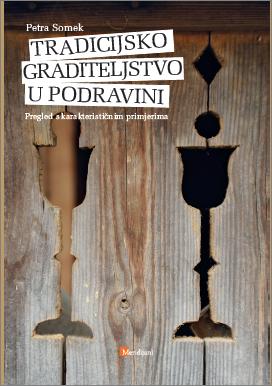 Tradicijsko graditeljstvo u Podravini