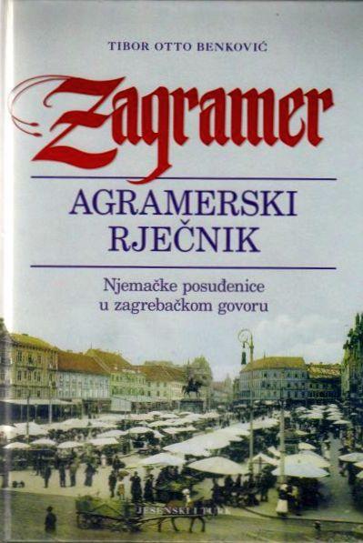 Zagramer - Agramerski rječnik